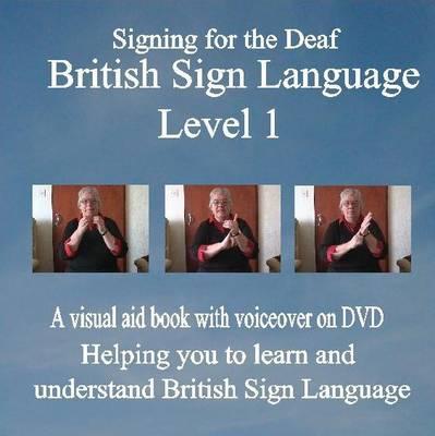 British Sign Language: Level 1: Signing for the Deaf (DVD)