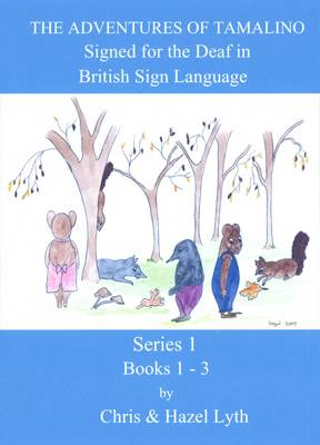 The Adventures of Tamalino Signed in British Sign Language: Books 1 to 3 in BSL (DVD)
