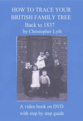 How to Trace Your British Family Tree Back to 1837 (DVD)