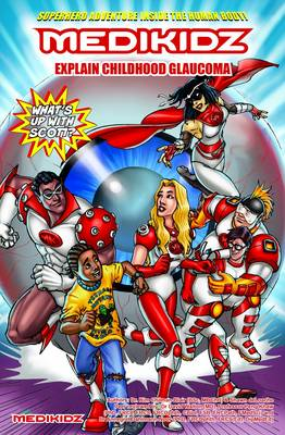 Medikidz Explain Childhood Glaucoma: What's Up with Scott? (Paperback)