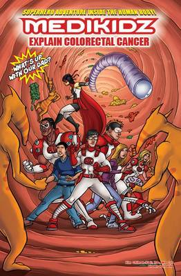 Medikidz Explain Bowel Cancer: What's Up with Our Dad? (Paperback)