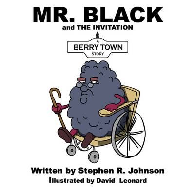 Mr. Black and the Invitation: A Berry Town Story - Berry Town (Paperback)