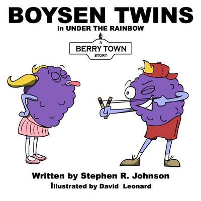 Boysen Twins in Under the Rainbow: A Berry Town Story - Berry Town (Paperback)
