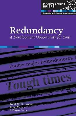 Redundancy: A Development Oppertunity for You! (Paperback)