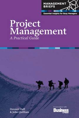 Project Management: A Practical Guide (Paperback)