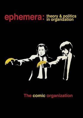The Comic Organization (Ephemera Vol. 15, No. 3) (Paperback)