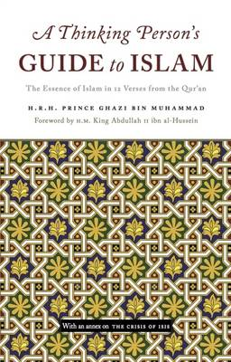 A Thinking Persons Guide to Islam: The Essence of Islam in Twelve Verses from the Quran (Hardback)