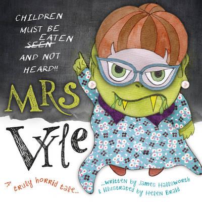 Mrs Vyle: Children Must be Eaten... (Paperback)