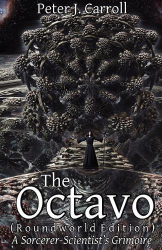 Octavo: A Sorceror-Scientist's Grimoire (Roundworld Edition) (Paperback)