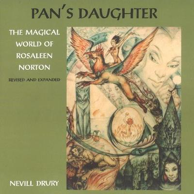 Pans Daughter: The Magical World of Rosaleen Norton (Paperback)