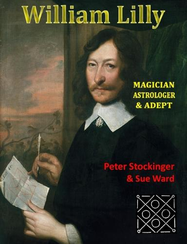 William Lilly: The Last Magician (Paperback)