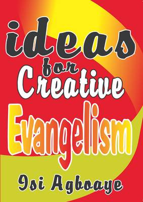 Ideas for Creative Evangelism (Paperback)