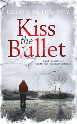 Kiss the Bullet (Paperback)