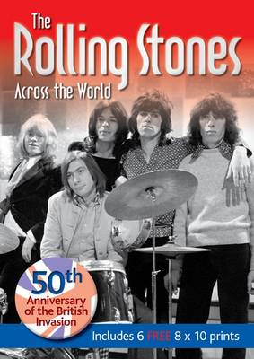 The Rolling Stones: Across the World (Paperback)