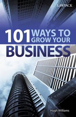101 Ways to Grow Your Business (Paperback)