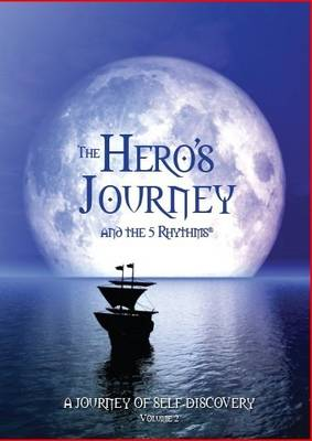 The Hero's Journey and the 5 Rhythms (DVD)