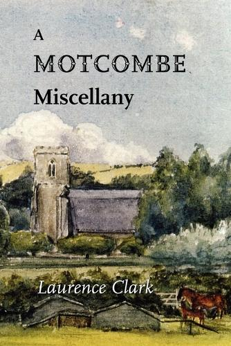 A Motcombe Miscellany (Paperback)