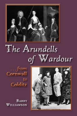 The Arundells of Wardour (Paperback)