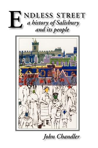 Endless Street: A History of Salisbury and Its People (Paperback)