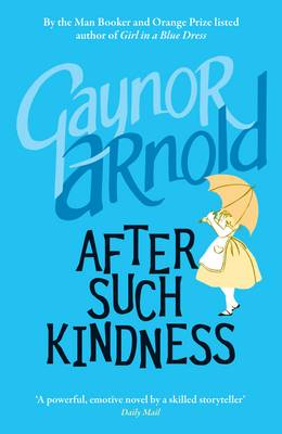 After Such Kindness (Paperback)