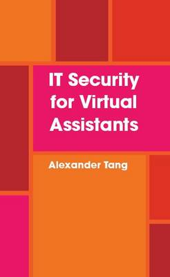 IT Security for Virtual Assistants (Paperback)