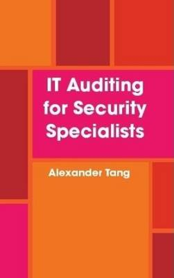 IT Auditing for Security Specialists (Paperback)
