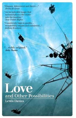 Love and Other Possibilities (Paperback)