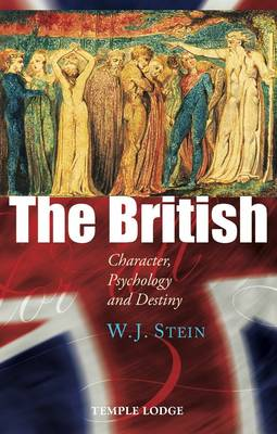 The British: Character, Psychology and Destiny (Paperback)