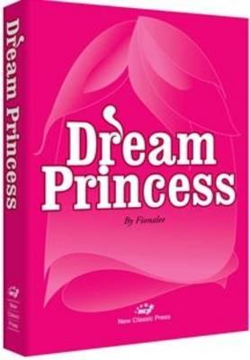 Dream Princess (Paperback)