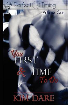 You First: AND Time to Do - Perfect Timing v. 1 (Paperback)