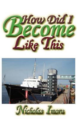 How Did I Become Like This? (Paperback)