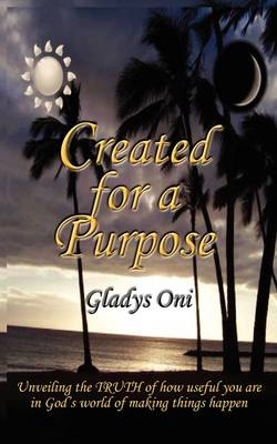 Created for A Purpose (Paperback)