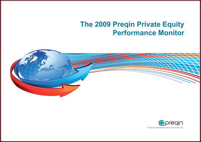 The Preqin Private Equity Performance Monitor 2009 (Paperback)