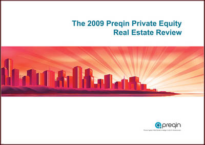 Preqin Private Equity Real Estate Review 2009 (Paperback)
