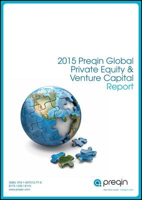 The 2015 Preqin Global Private Equity & Venture Capital Report (Paperback)