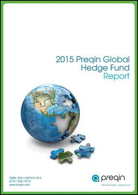 The 2015 Preqin Global Hedge Fund Report (Paperback)