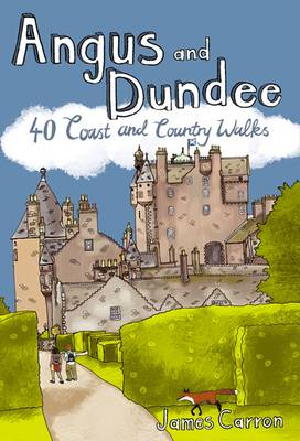 Angus and Dundee: 40 Coast and Country Walks (Paperback)