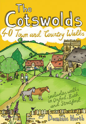 The Cotswolds: 40 Town and Country Walks (Paperback)