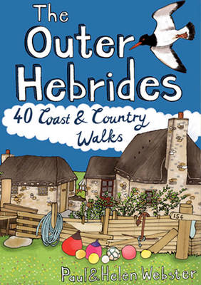 The Outer Hebrides: 40 Coast & Country Walks (Paperback)