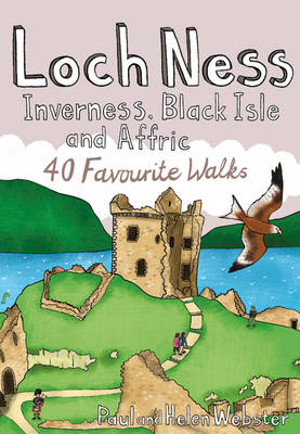 Loch Ness, Inverness, Black Isle and Affric: 40 Favourite Walks - Pocket Mountains S. (Paperback)