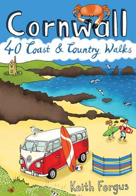 Cornwall: 40 Coast and Country Walks (Paperback)