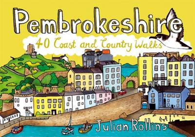 Pembrokeshire: 40 Coast and Country Walks (Paperback)