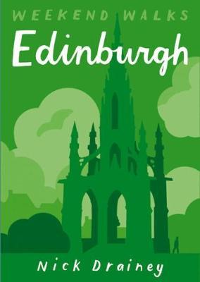 Edinburgh: Weekend Walks - Weekend Walks (Paperback)