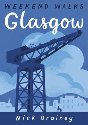 Glasgow: Weekend Walks - Weekend Walks (Paperback)