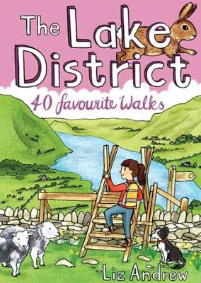 The Lake District: 40 Favourite Walks (Paperback)