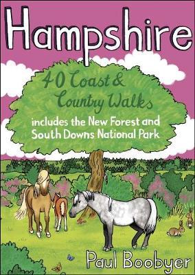 Hampshire: 40 Coast & Country Walks (Paperback)