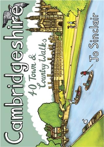 Cambridgeshire: 40 Town & Country Walks (Paperback)