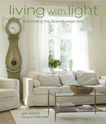 Living with Light: Decorating the Scandinavian Way (Paperback)