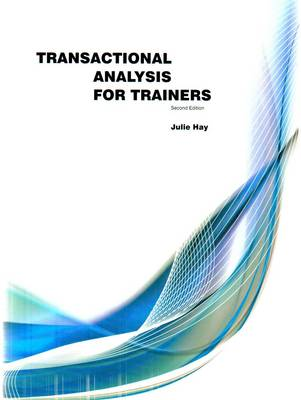 Transactional Analysis For Trainers (Paperback)