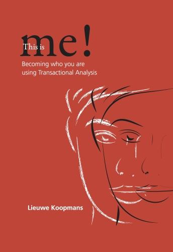 This is Me!: Becoming Who You are Using Transactional Analysis (Paperback)